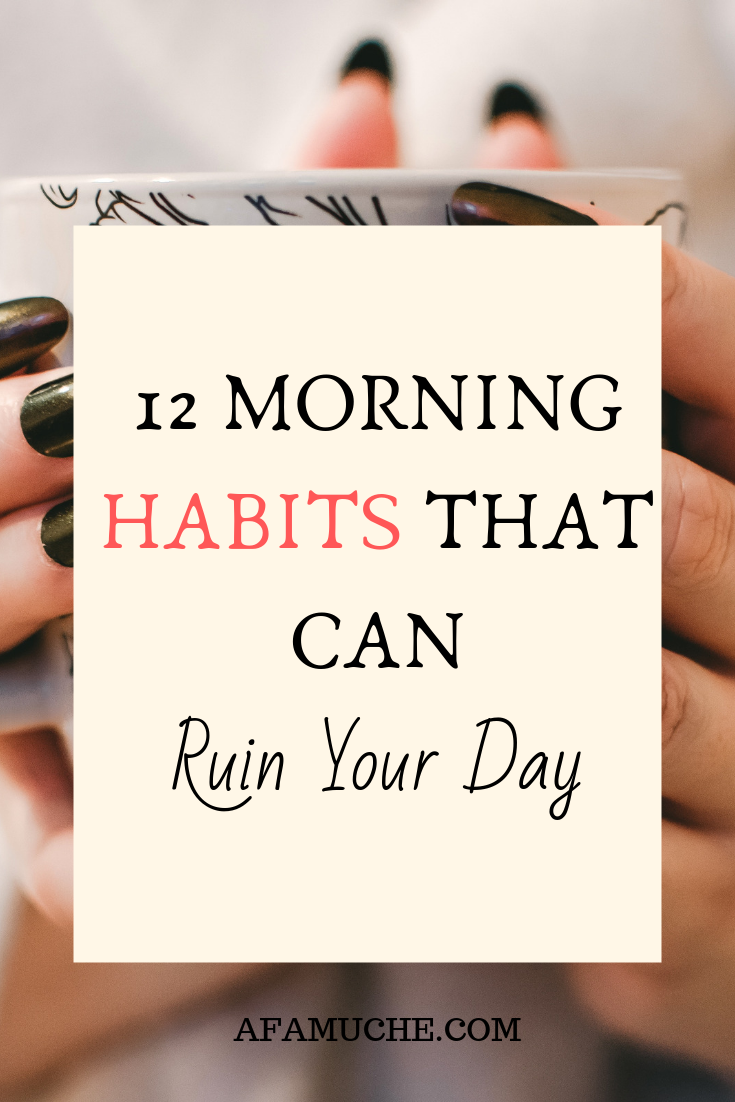 12 thing you need to stop doing in the morning