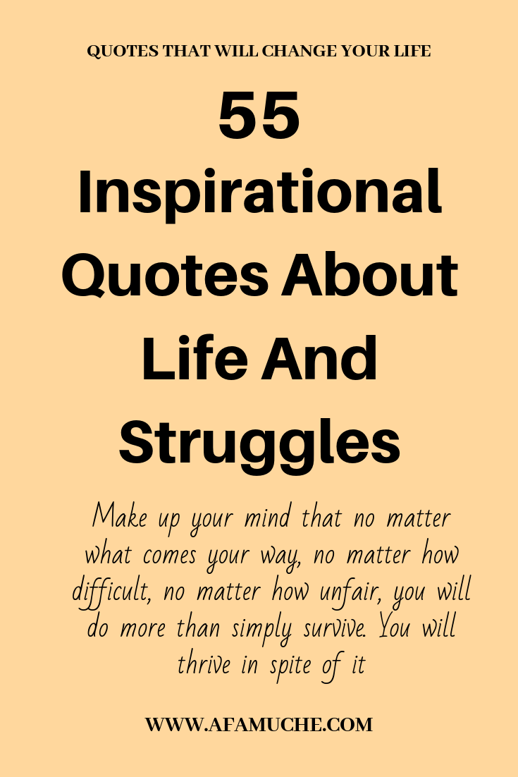 Inspirational Quotes About Life And Struggles + Motivating Poems